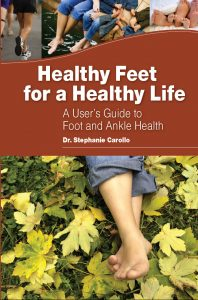 Free Book by Dr. Stephanie Carollo - Healthy Feet for a Healthy Life